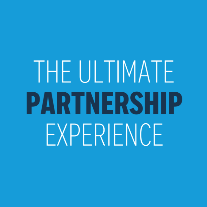 The Ultimate Partnership Experience